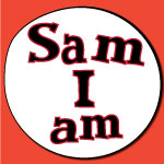 "Graphic saying ""Sam I am"""